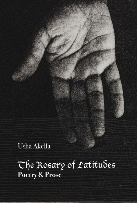Rosary of Latitudes by Usha Akella